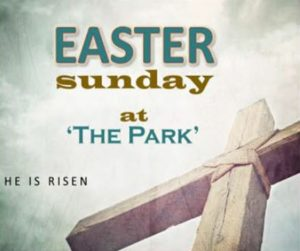 2018 Easter Sunday at The Park