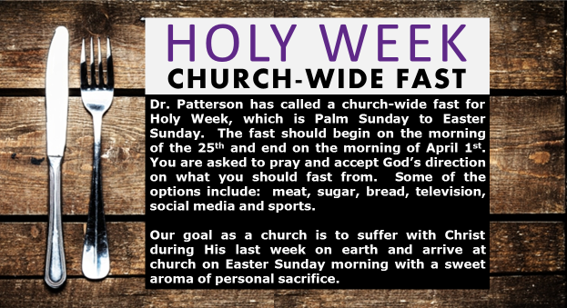 2018 Holy Week Church-wide Fast