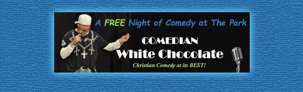 White Chocolate Comedian