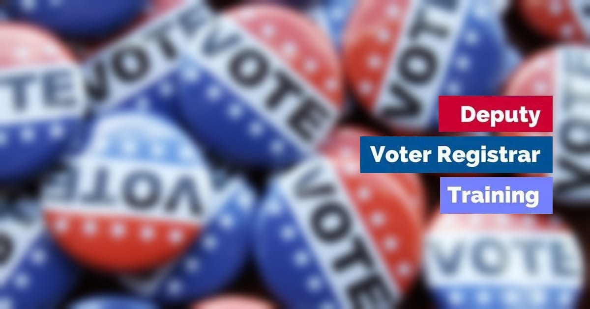 Deputy Voter Registrar Training