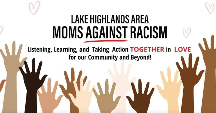 Lake Highlands Area Moms Against Racism