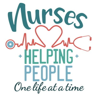 nurses helping people one life at a time